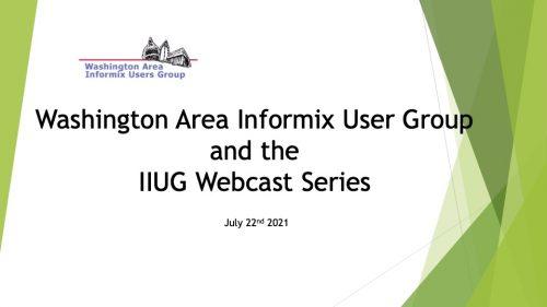 Washington Area Informix User Group Meeting